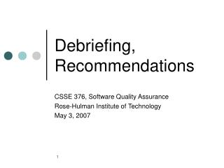 Debriefing, Recommendations