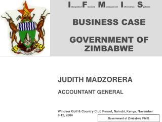 Intergrated Financial Manangement Information Systems  BUSINESS CASE  GOVERNMENT OF ZIMBABWE