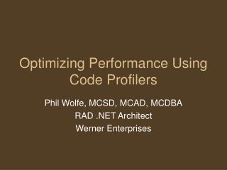 Optimizing Performance Using Code Profilers
