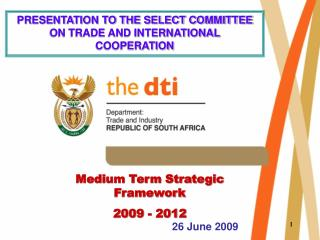 Medium Term Strategic Framework 2009 - 2012