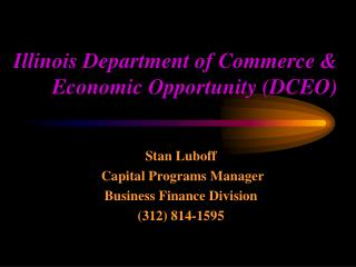 Illinois Department of Commerce  Economic Opportunity DCEO