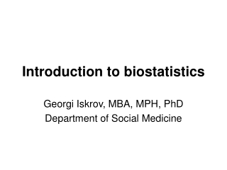 Biostatistics, part 1, Descriptive statistics: Key concepts