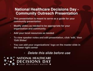 National Healthcare Decisions Day -  Community Outreach Presentation