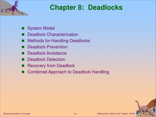 Chapter 8:  Deadlocks