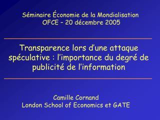 Transparence lors d une attaque sp culative : l importance du degr  de publicit  de l information