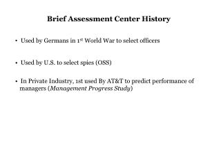 Brief Assessment Center History