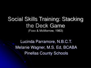 Social Skills Training: Stacking the Deck Game Foxx  McMorrow, 1983