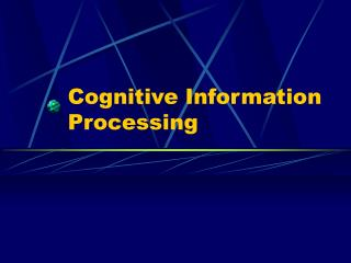 Cognitive Information Processing