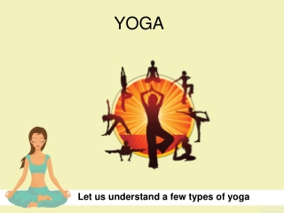 A few types of yoga