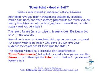 PowerPoint   Good or Evil  Teachers using information technology in Higher Education