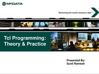 Tcl Programming: Theory  Practice