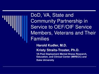 DoD, VA, State and Community Partnership in Service to OEF