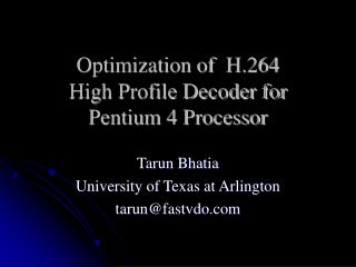 Optimization of  H.264 High Profile Decoder for Pentium 4 Processor