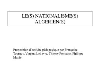 LES NATIONALISMES ALGERIENS