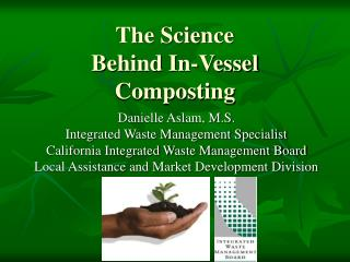 The Science  Behind In-Vessel Composting