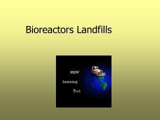 Bioreactors Landfills