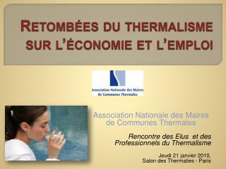 Retomb es du thermalisme sur l  conomie et l emploi