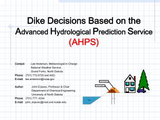 Dike Decisions Based on the  Advanced Hydrological Prediction Service AHPS