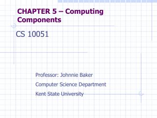 CHAPTER 5   Computing Components