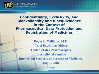 Confidentiality, Exclusivity, and Bioavailability and Bioequivalence  in the Context of  Pharmaceutical Data Protection