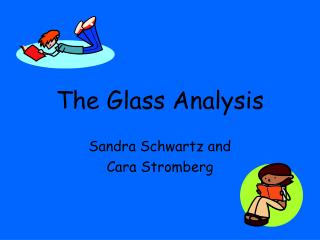 The Glass Analysis