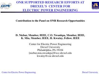 ONR SUPPORTED RESEARCH EFFORTS AT  DREXELS  CENTER FOR  ELECTRIC POWER ENGINEERING