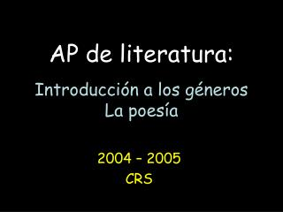 AP de literatura:  Introducci n a los g neros La poes a