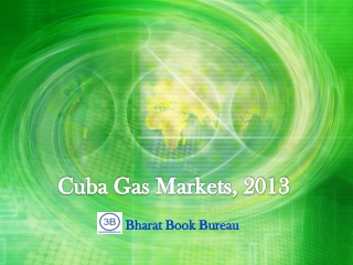 Cuba Gas Markets, 2013