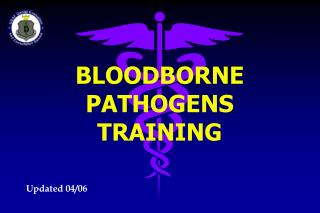 BLOODBORNE PATHOGENS TRAINING