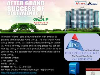 aims angel in noida,aims angel noida,aims golf avenue 2 sector 75 call: 9212455655