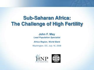 Sub-Saharan Africa: The Challenge of High Fertility