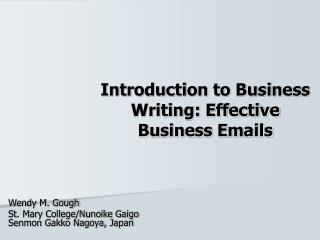 Introduction to Business Writing: Effective Business Emails