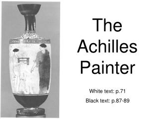 The Achilles Painter