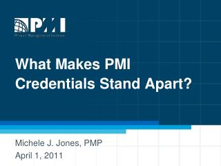 What Makes PMI Credentials Stand Apart