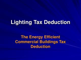 Lighting Tax Deduction