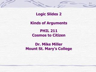 Logic Slides 2  Kinds of Arguments