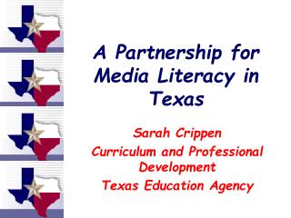 A Partnership for Media Literacy in Texas