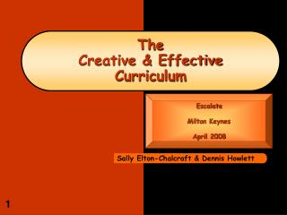 The Creative  Effective Curriculum