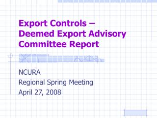 Export Controls    Deemed Export Advisory Committee Report