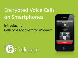 encrypted voice calling for iphones; cellcrypt mobile