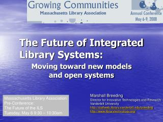 The Future of Integrated Library Systems: