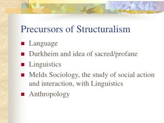 Precursors of Structuralism