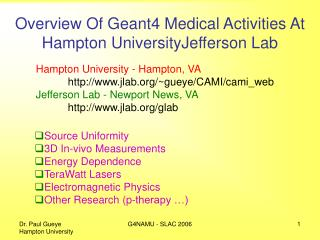 Overview Of Geant4 Medical Activities At Hampton UniversityJefferson Lab
