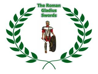 the roman gladius swords