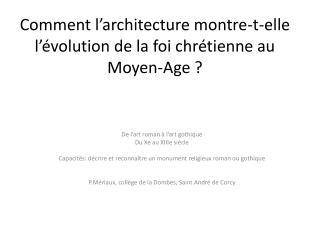 Comment l architecture montre-t-elle l  volution de la foi chr tienne au Moyen-Age