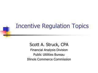 Incentive Regulation Topics