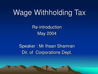 Wage Withholding Tax