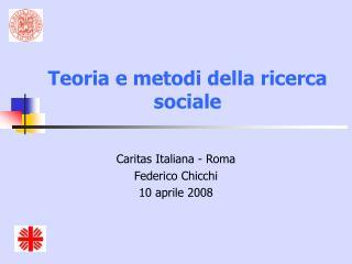 Teoria e metodi della ricerca sociale
