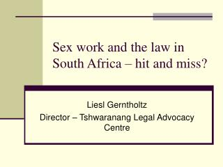 Sex work and the law in South Africa   hit and miss