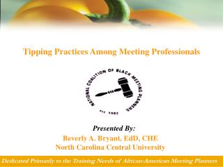 Tipping Practices Among Meeting Professionals